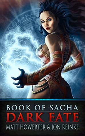 Book of Sacha: Dark Fate (The Dark Fate Chronicles 3)