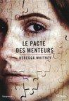Le pacte des menteurs by Rebecca Whitney