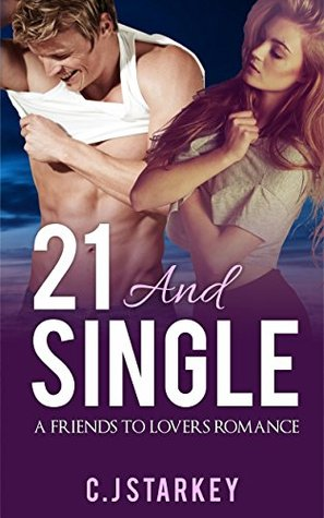 21 and Single por C.J. Starkey PDF DJVU