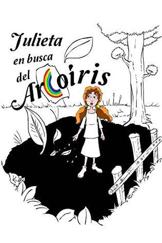 Julieta en busca del arcoiris: Versión ilustrada