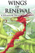 Wings of Renewal by Claudie Arseneault