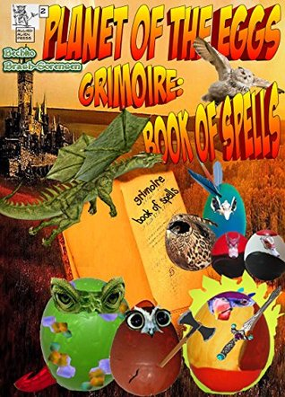 Planet Of The Eggs: Grimoire: Book of Spells