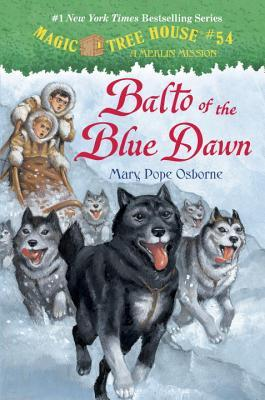 Balto of the Blue Dawn (Magic Tree House, #54)