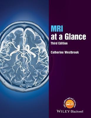 MRI at a Glance por Catherine Westbrook