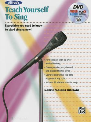 Alfred's Teach Yourself to Sing: Everything You Need to Know to Start Singing Now!, Book, DVD & Online Audio, Video & Software