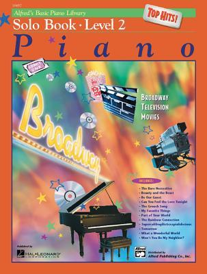 Alfred's Basic Piano Library Top Hits! Solo Book, Bk 2: Book & CD
