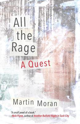 All the Rage: A Quest
