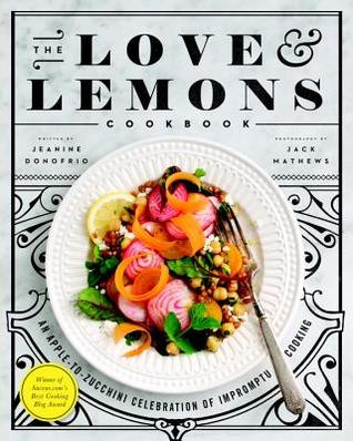 The love and lemons cookbook an apple to zucchini celebration of 25982864 forumfinder Choice Image