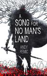 A Song for No Man's Land (A Song for No Man's Land, #1)