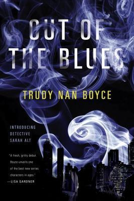 Out of the Blues (Detective Sarah Alt, #1)