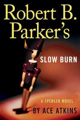 Robert B. Parker's Slow Burn (Spenser, #44)
