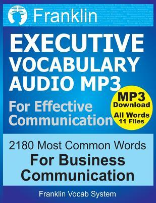 Franklin Executive Vocabulary for Effective Communication: 2180 Most Common Word: With MP3 Download of 11 CDs Recorded by American Voiceover Artists