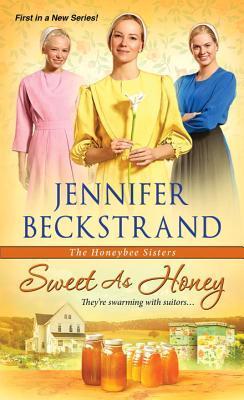 Sweet as Honey (The Honeybee Sisters #1)