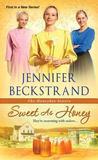 Sweet as Honey by Jennifer Beckstrand