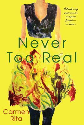 Descargar Never too real epub gratis online Carmen Rita