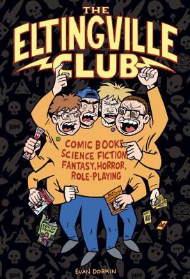 The Eltingville Club by Evan Dorkin
