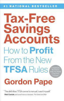 Tax-Free Savings Accounts: How to Profit from the New TFSA Rules