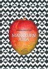 Mangojen aika by Hanna Hällsten