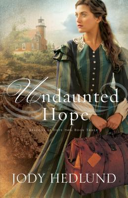 Undaunted Hope (Beacons of Hope, #3)