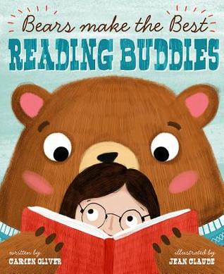 Bears Make the Best Reading Buddies by Carmen Oliver
