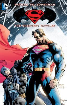 Batman vs. superman: the greatest battles by Frank Miller
