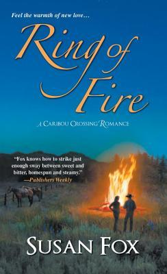 Ring of Fire (Caribou Crossing, #6)
