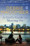 A Girl's Guide to Moving On by Debbie Macomber