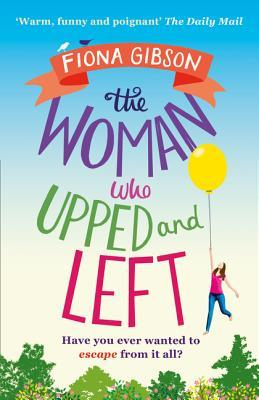 The Woman Who Upped and Left