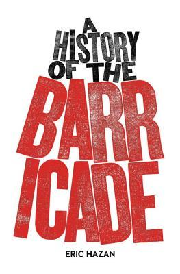The Barricade: History of a Revolutionary Object