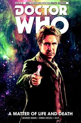 Doctor Who: The Eighth Doctor, Vol. 1: A Matter of Life and Death