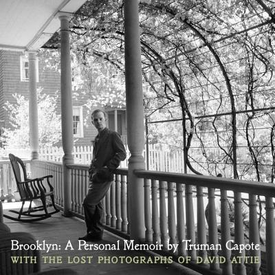 Brooklyn: A Personal Memoir: With the lost photographs of David Attie