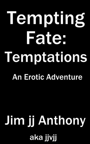 Tempting Fate: Temptations