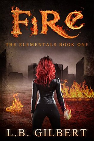 Fire (The Elementals #1)