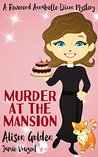 Murder at the Mansion (Reverend Annabelle Dixon Mystery, #1)
