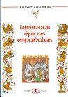 Leyendas Epicas Españolas by Rosa Castillo