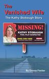 The Vanished Wife: The Kathy Stobaugh Story