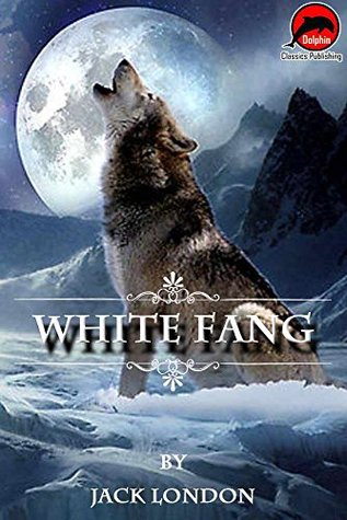 White Fang (Quotes Illustrated),