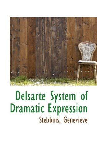 Delsarte System of Dramatic Expression