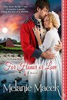 For Honor or Love (Heroes, Hearts, and Honor Book 1)