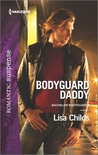 Bodyguard Daddy by Lisa Childs