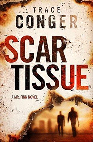 Scar Tissue (Mr. Finn Book 2) (ePUB)