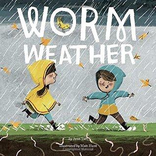 Worm Weather