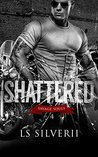 Shattered (Savage Souls Series #4)