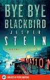 Bye Bye Blackbird by Jesper Stein