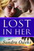 Lost in Her (K2 Team, #4) by Sandra Owens