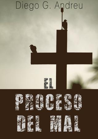 El proceso del mal