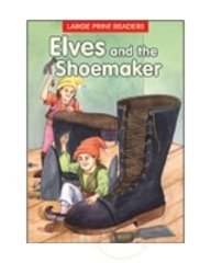 Elves and the Shoemaker (Large Print Story Books)