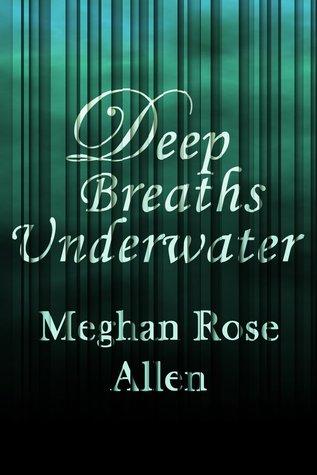 Deep Breaths Underwater