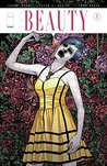 The Beauty #1 by Jeremy Haun