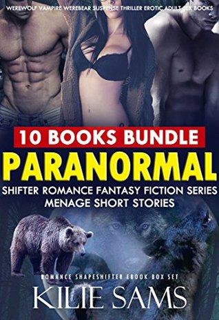 EROTICA:PARANORMAL SHIFTER ROMANCE FANTASY FICTION SERIES MENAGE SHORT STORIES (Werewolf Vampire Werebear Suspense Thriller Erotic Adult Sex Books): Romance Shapeshifter Ebook Box Set